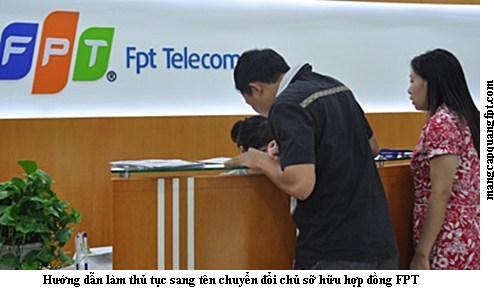 Thủ tục sang tên khách hàng FPT