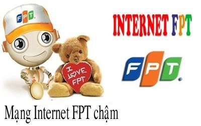 Tại sao FPT nhà bạn mạng bị chậm và rớt liên tục xử lý ra sao